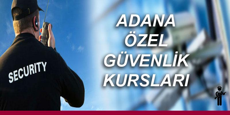 Adana Özel Güvenlik